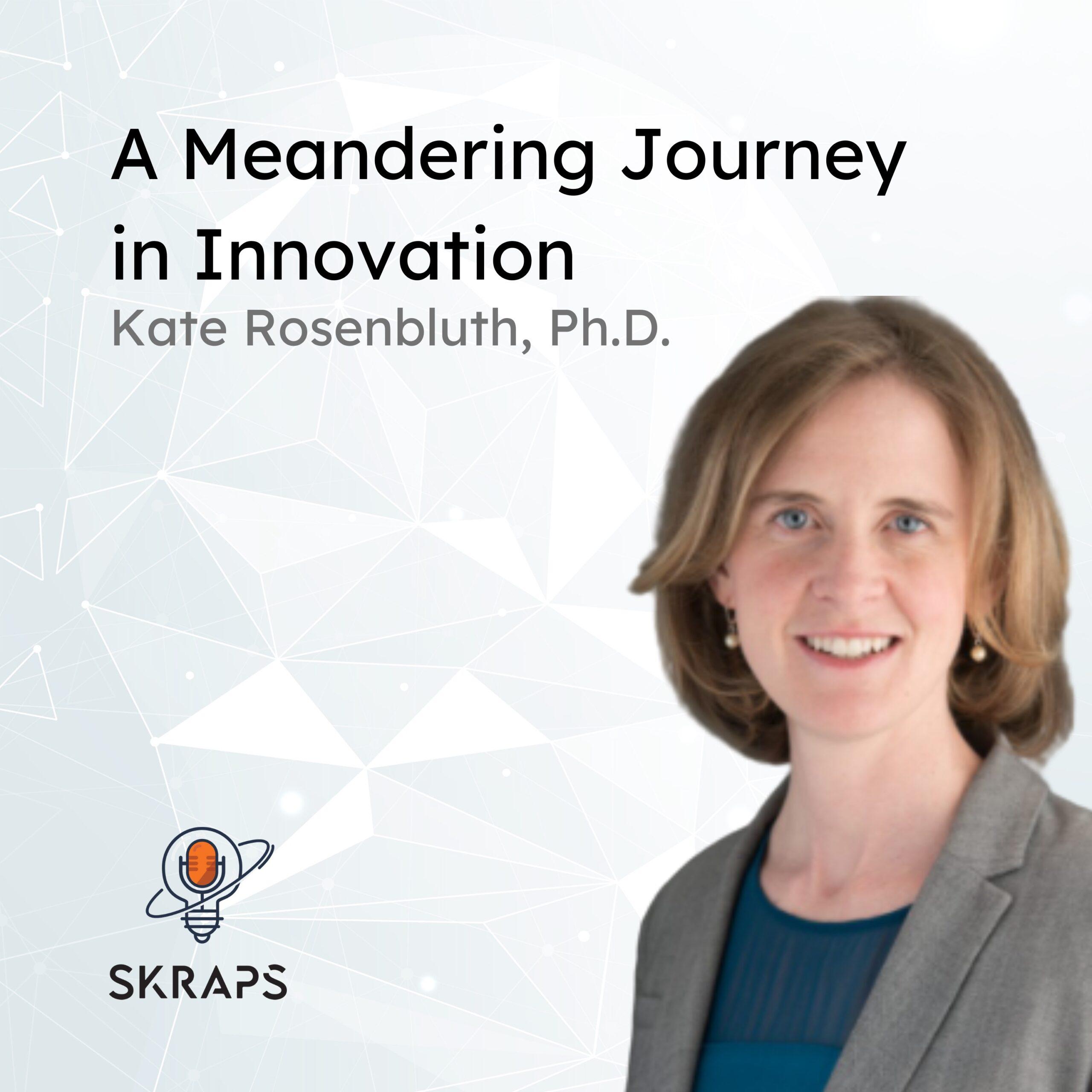 Kate Rosenbluth on Skraps