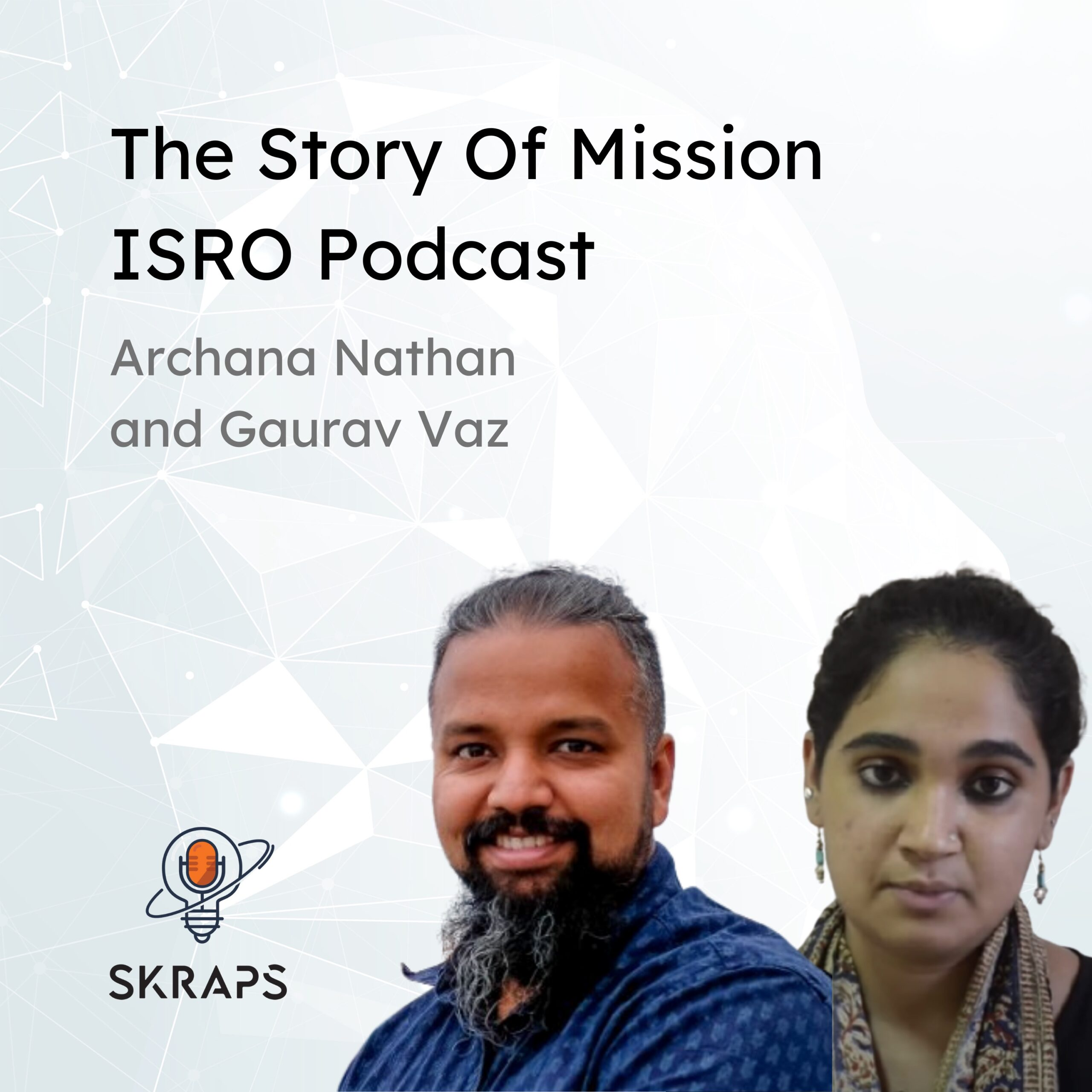 The story of Mission ISRO podcast