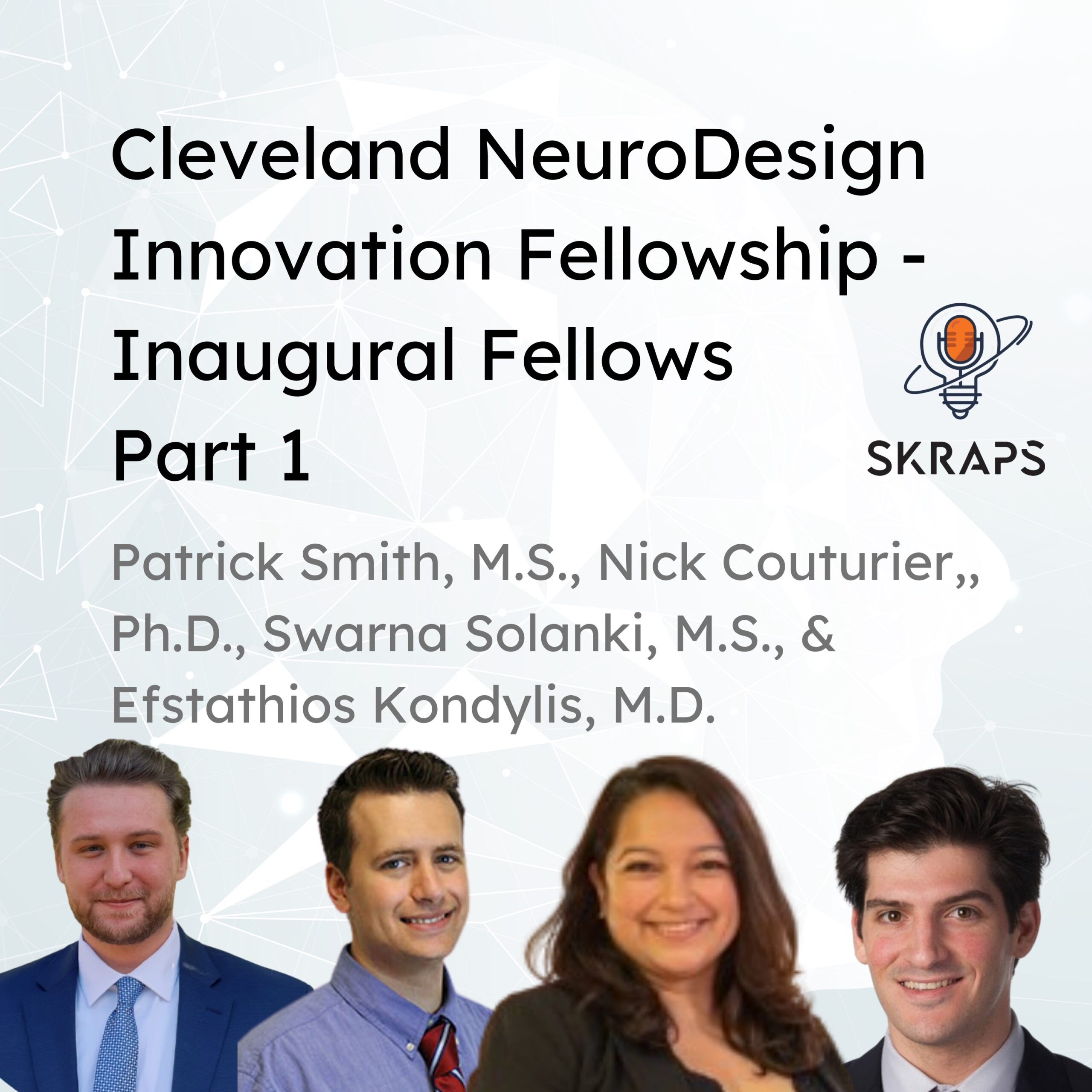 Interview with the Cleveland NeuroDesign Fellows