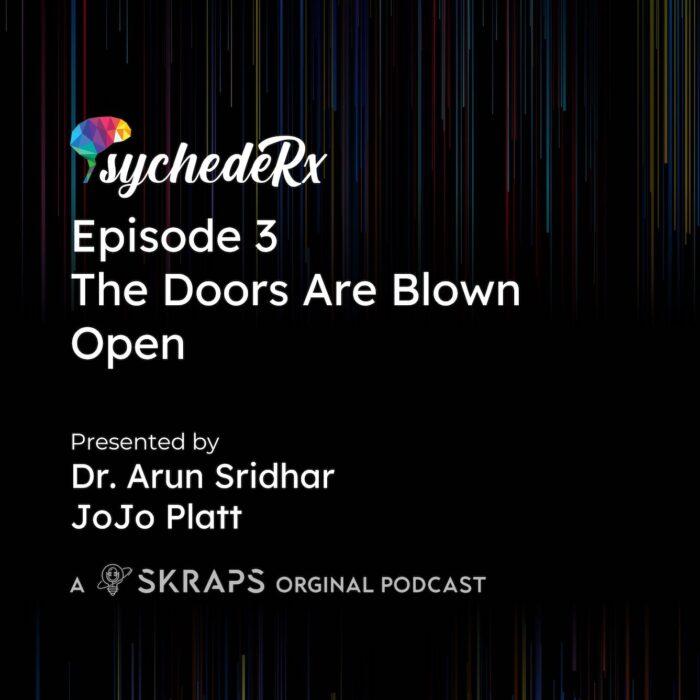 Episode 3: The Doors Are Blown Open!