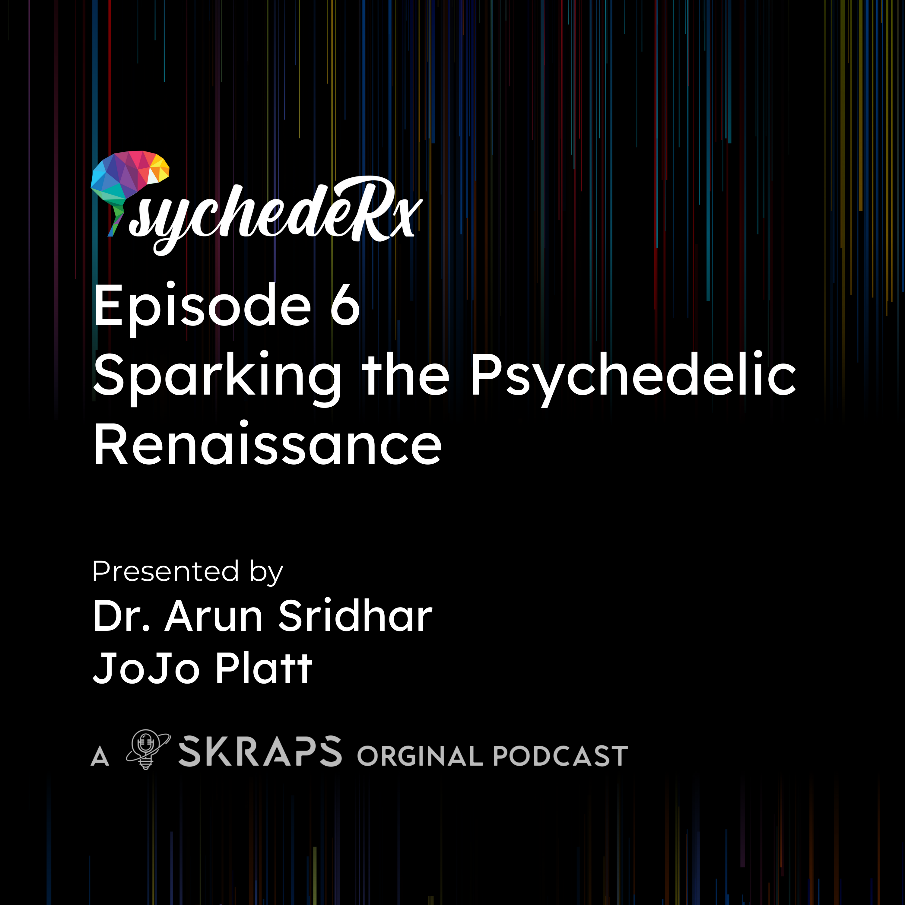 Sparking the Psychedelic Renaissance