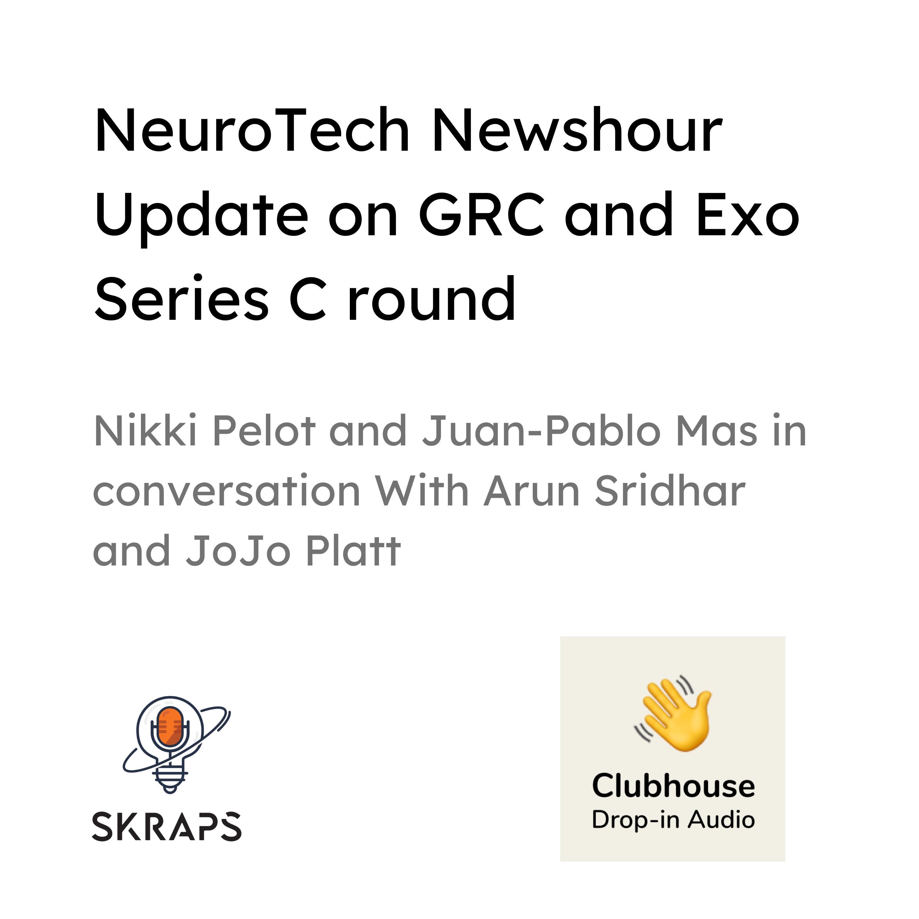Recording: NeuroTech NewsHour session on Clubhouse