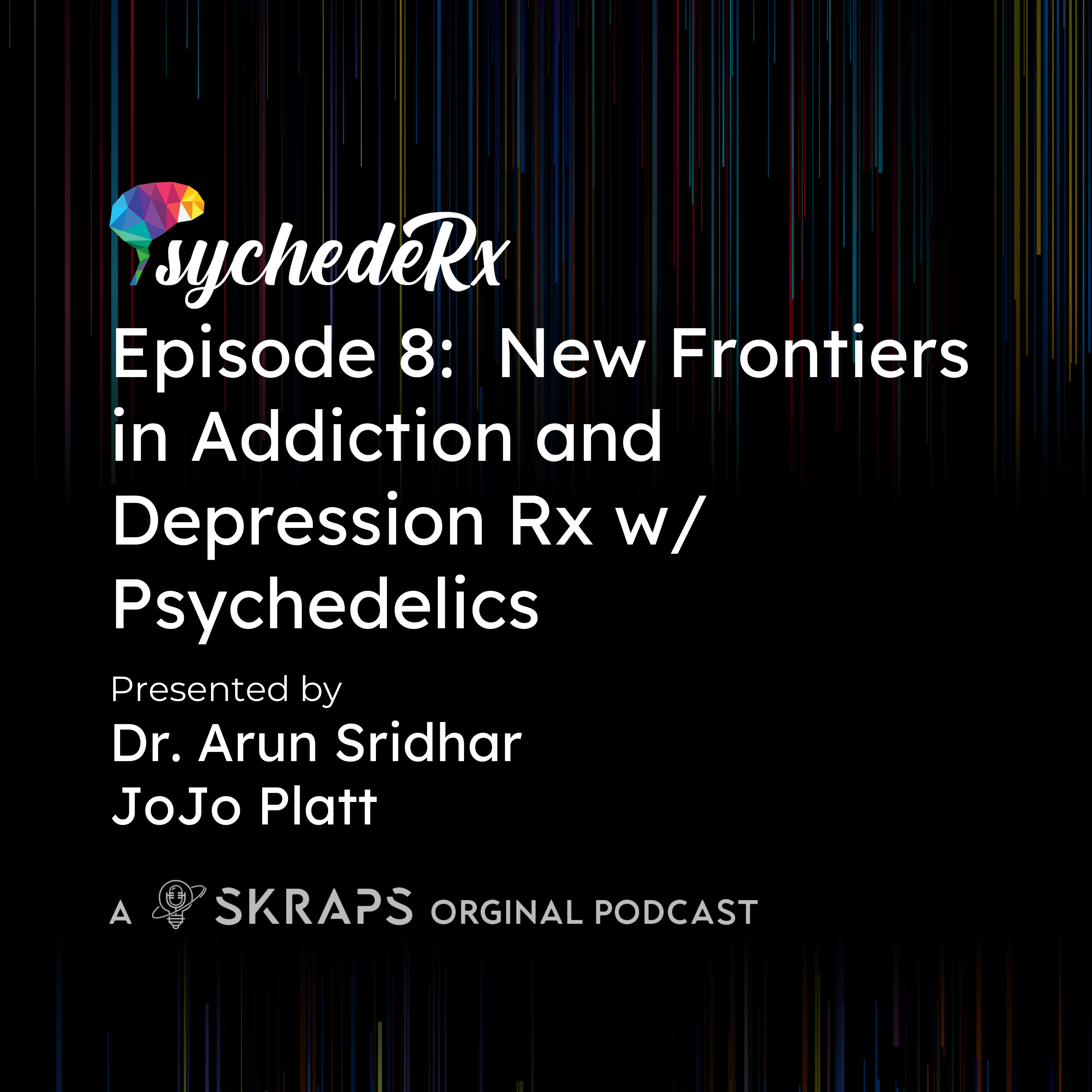 New Frontiers in Addiction and Depression Rx w/ psychedelics